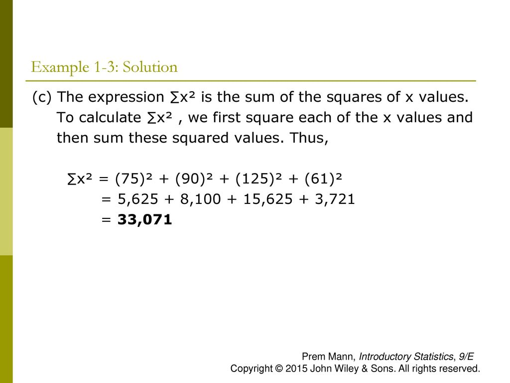 Example 1-3: Solution (c) The expression ∑x² is the sum