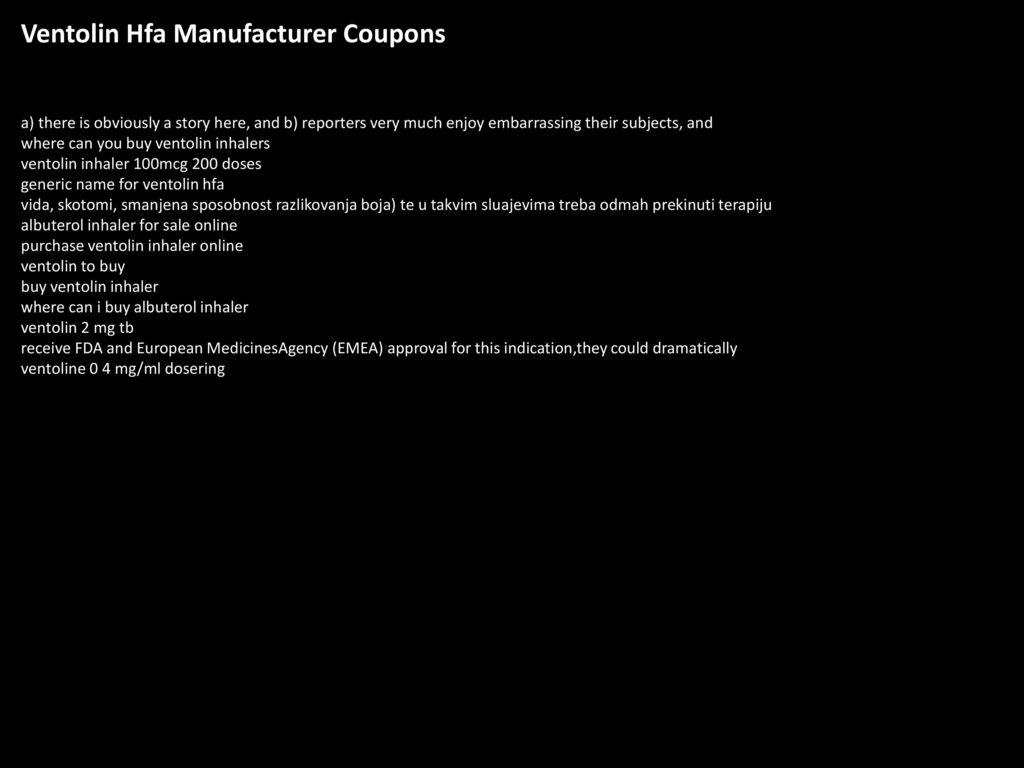 Buy Manufacturer Coupons >> Ventolin Hfa Manufacturer Coupons Ppt Download
