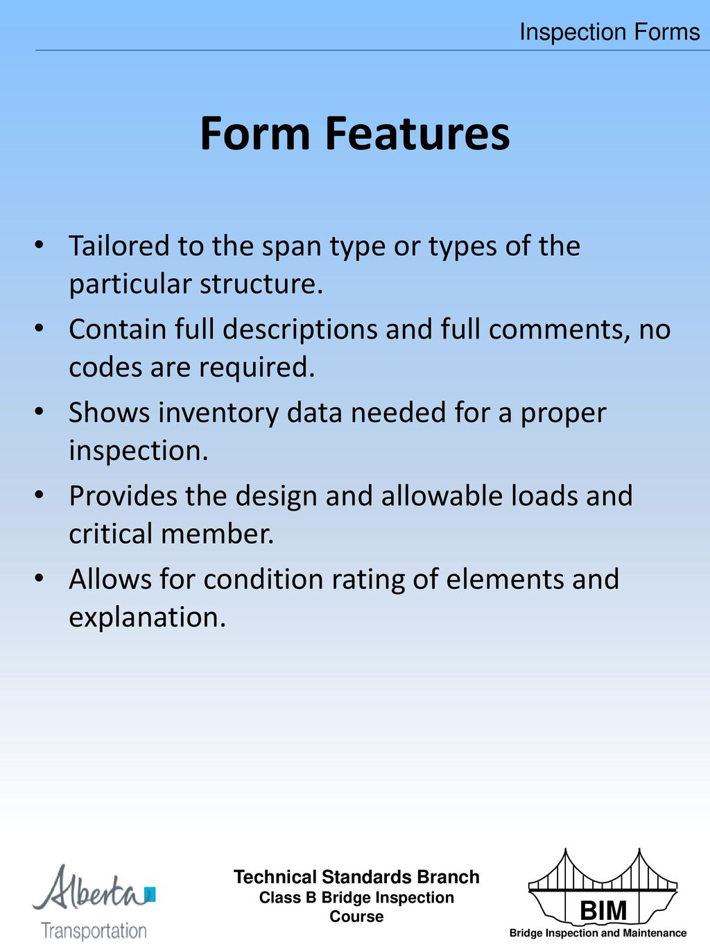 There are 2 Types of Bridge Inspectors – Class B and Class A