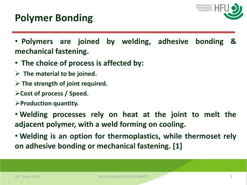 Thermal Polymer Bonding Diffusion Ppt Download Welding Diagram Polymers Are Joined By Adhesive Mechanical Fastening