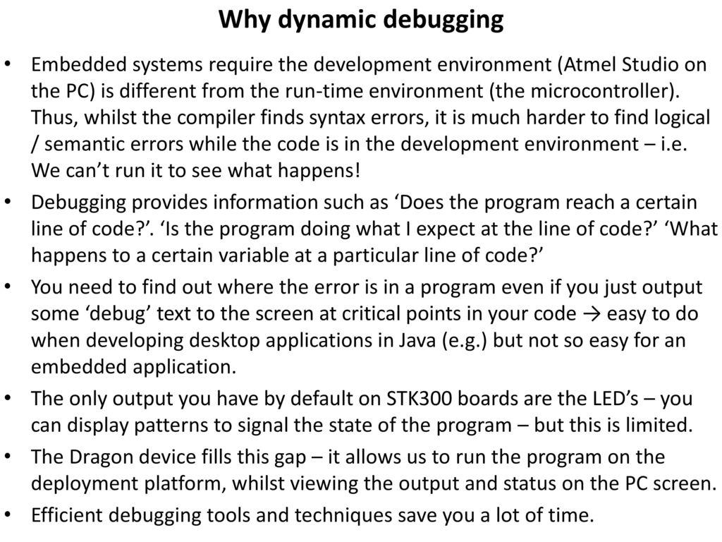 Programming and Debugging with the Dragon and JTAG - ppt