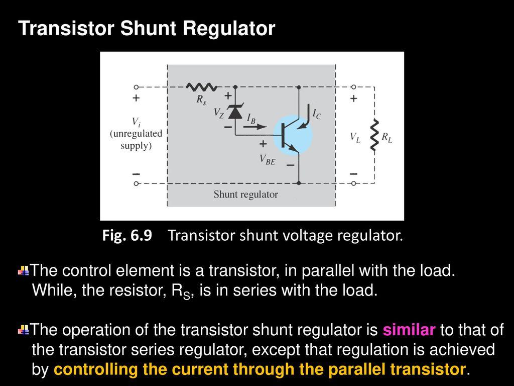 Chapter 6 Voltage Regulator Tulus Ikhsan Nasution Ppt Download Shunt Circuit 69 Transistor