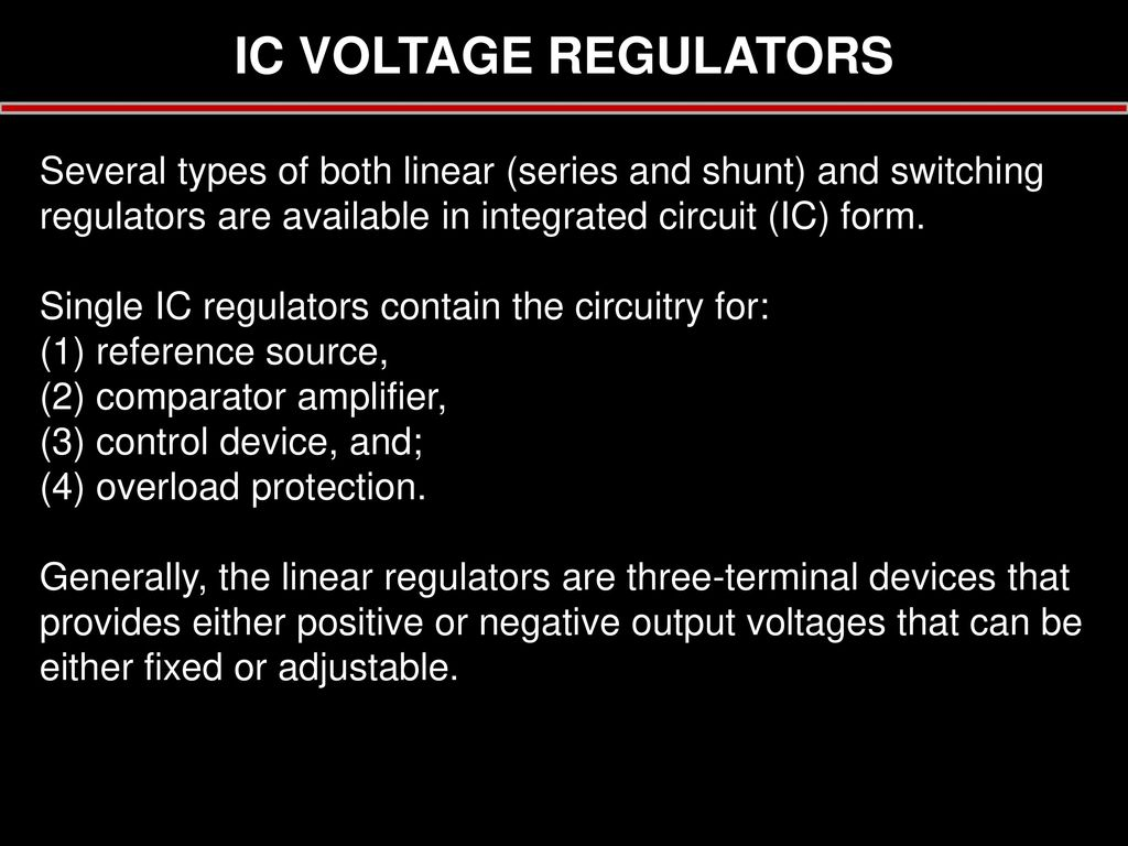 Chapter 6 Voltage Regulator Tulus Ikhsan Nasution Ppt Download Controlled Transistor Series Ic Regulators Several Types Of Both Linear And Shunt Switching