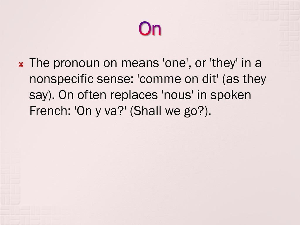 How do you say shall we go in french