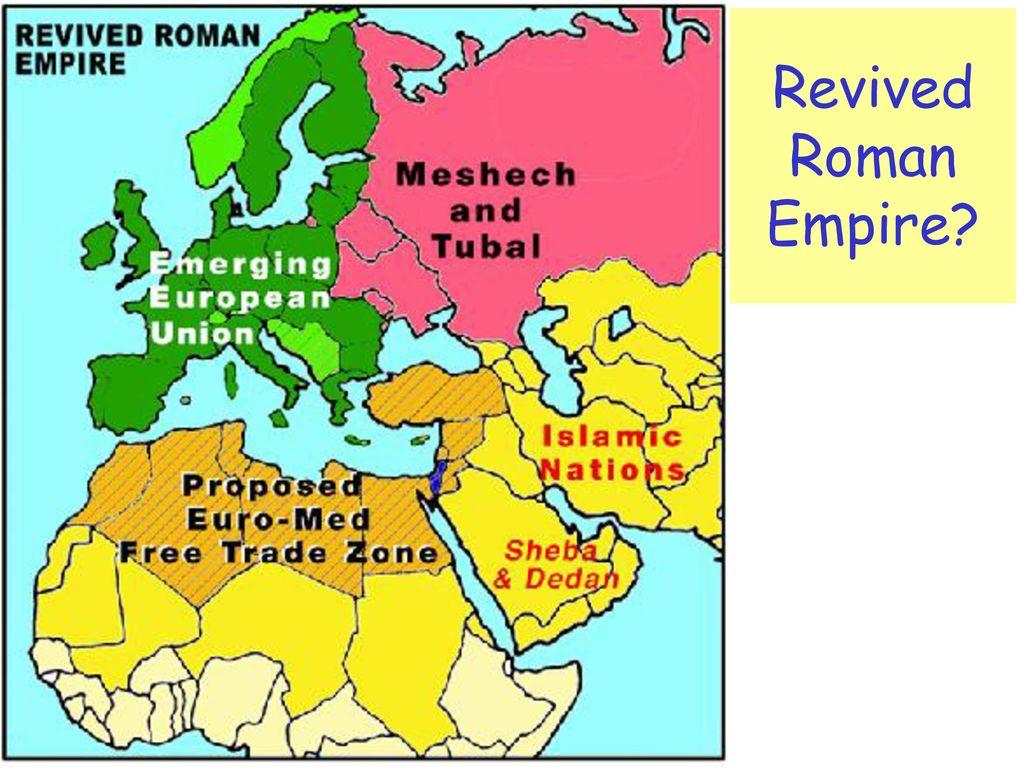 Revived Roman Empire Map.Daniel 2 Nebuchadnezzar S Dream Ppt Download
