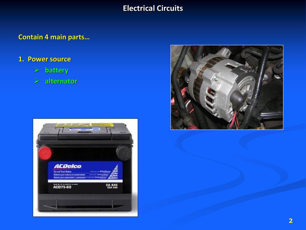 Automotive Electrical Systems Ppt Download Basic Circuits 2