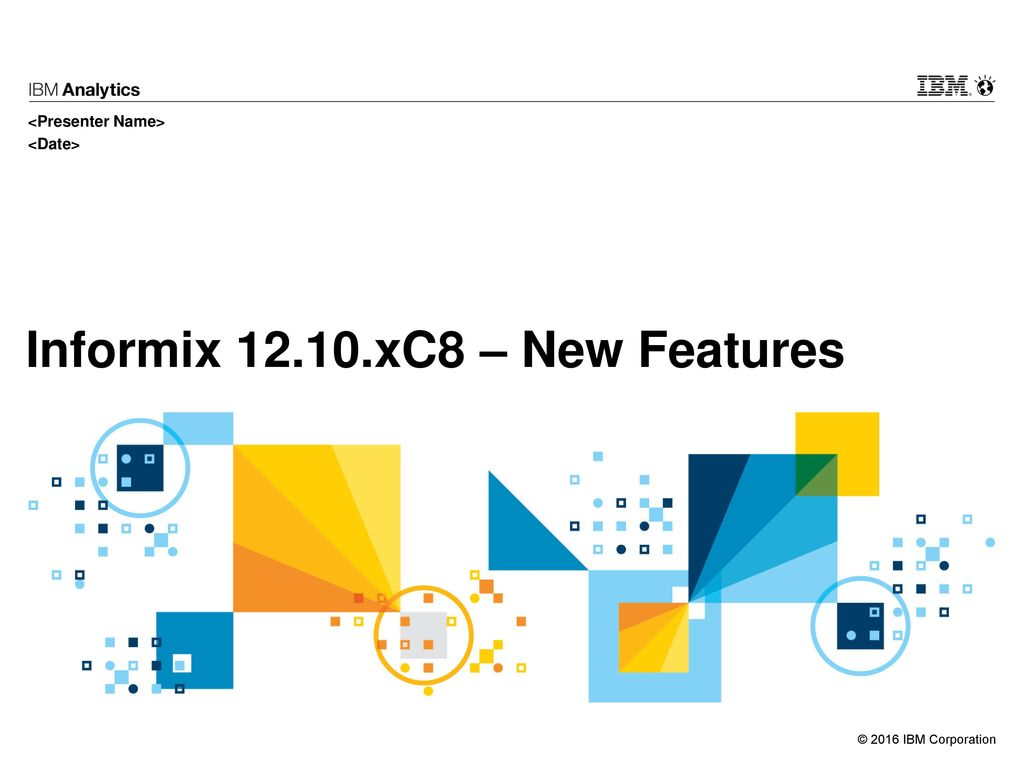 Informix xC8 – New Features - ppt download