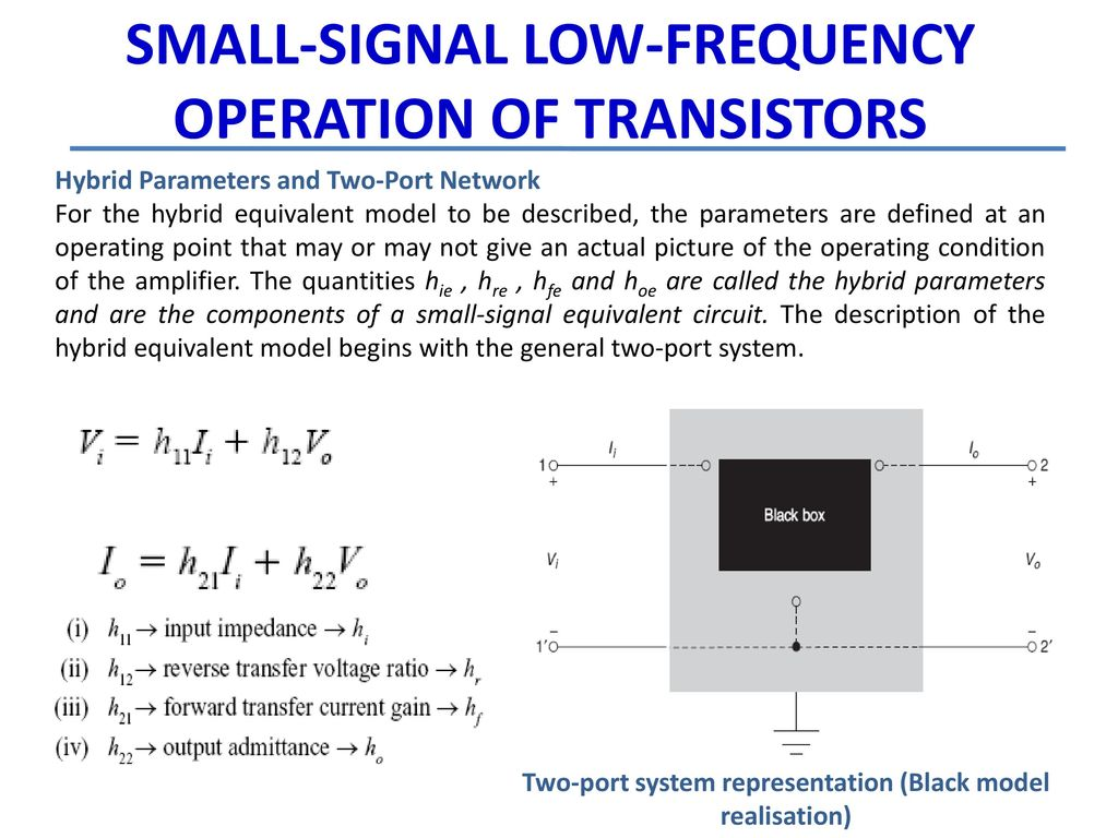 UNIT- V Small Signal Low Frequency Transistor Amplifier