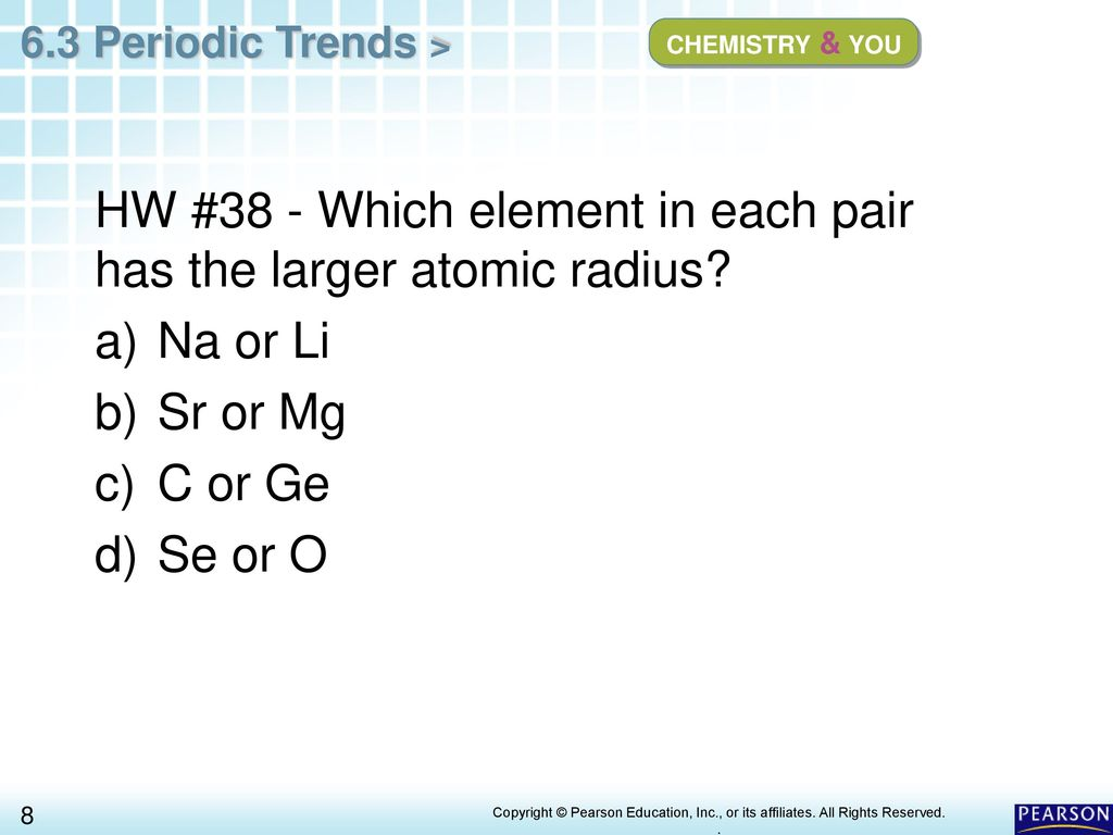 Chapter 6 The Periodic Table 6.3 Periodic Trends - ppt download