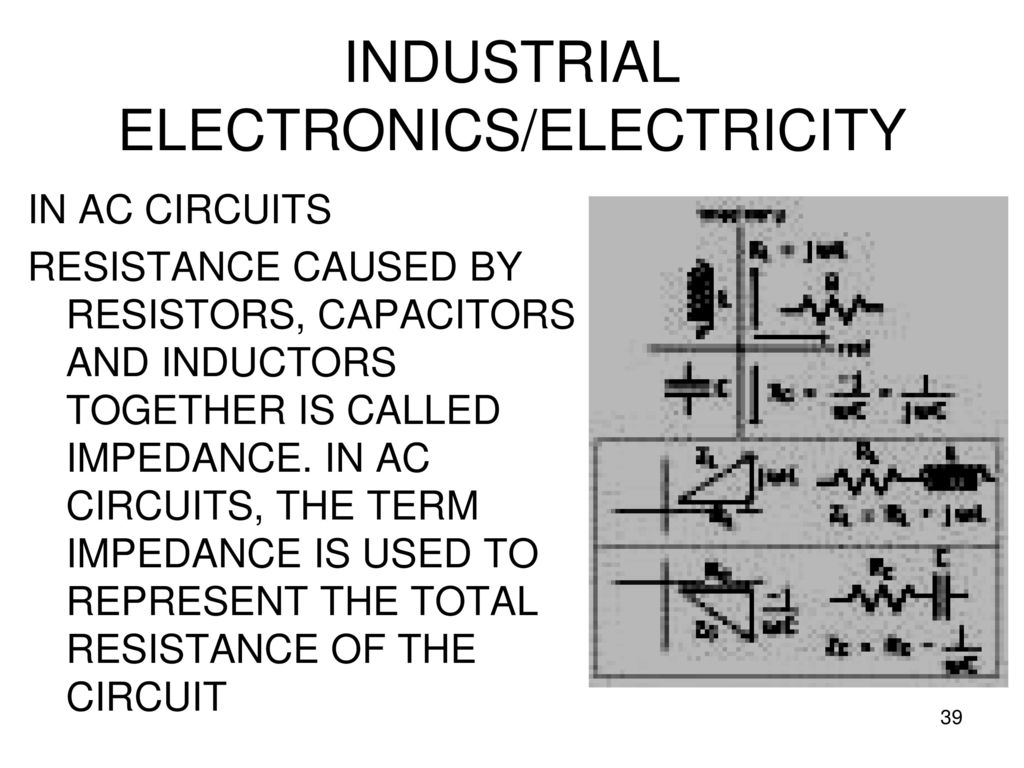 Industrial Electronics Electricity Ppt Download Basic Voltage Regulator Circuit Analogcircuit Basiccircuit 39 In Ac Circuits