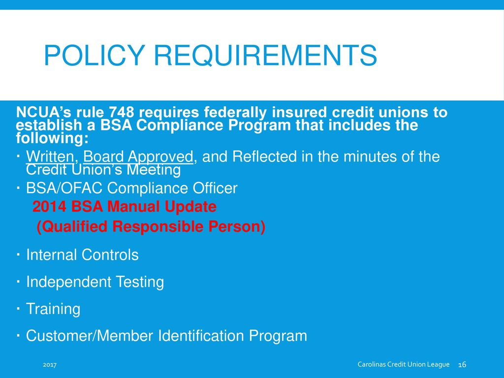 Policy Requirements BSA/OFAC Compliance Officer 2014 BSA Manual Update