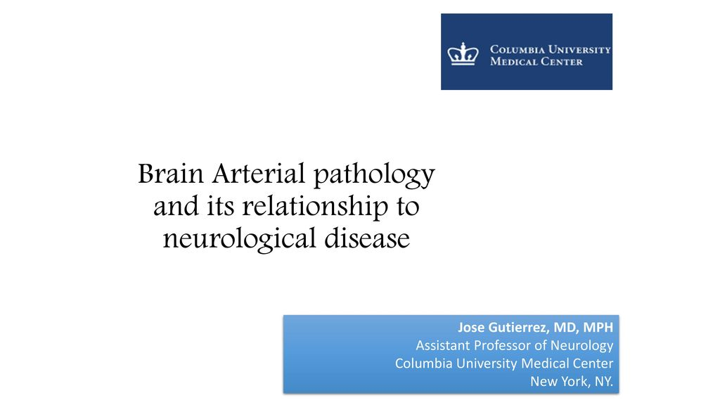 Brain Arterial pathology and its relationship to neurological