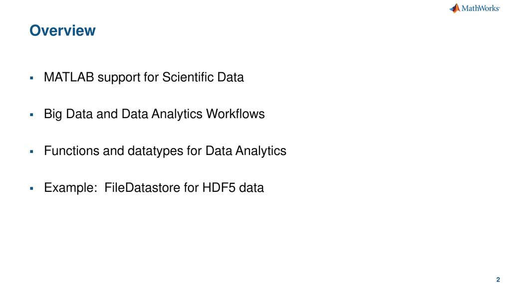 Data Analytics using MATLAB and HDF5 - ppt download
