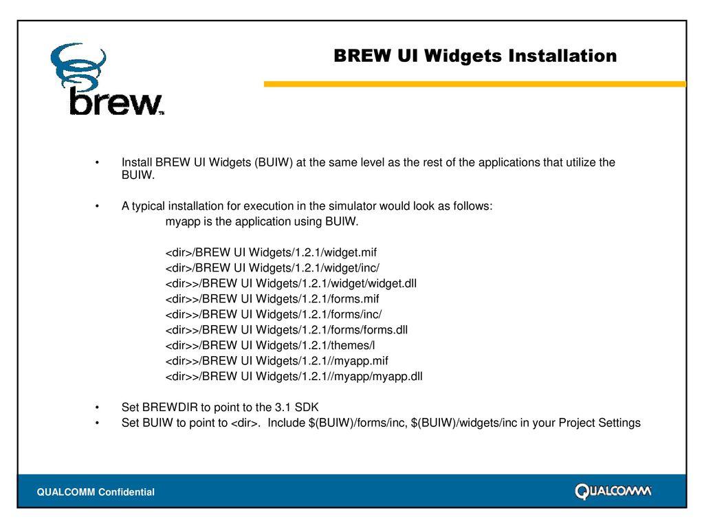 BREW UI Widgets Version 1 2 By Ritesh Seth  - ppt download