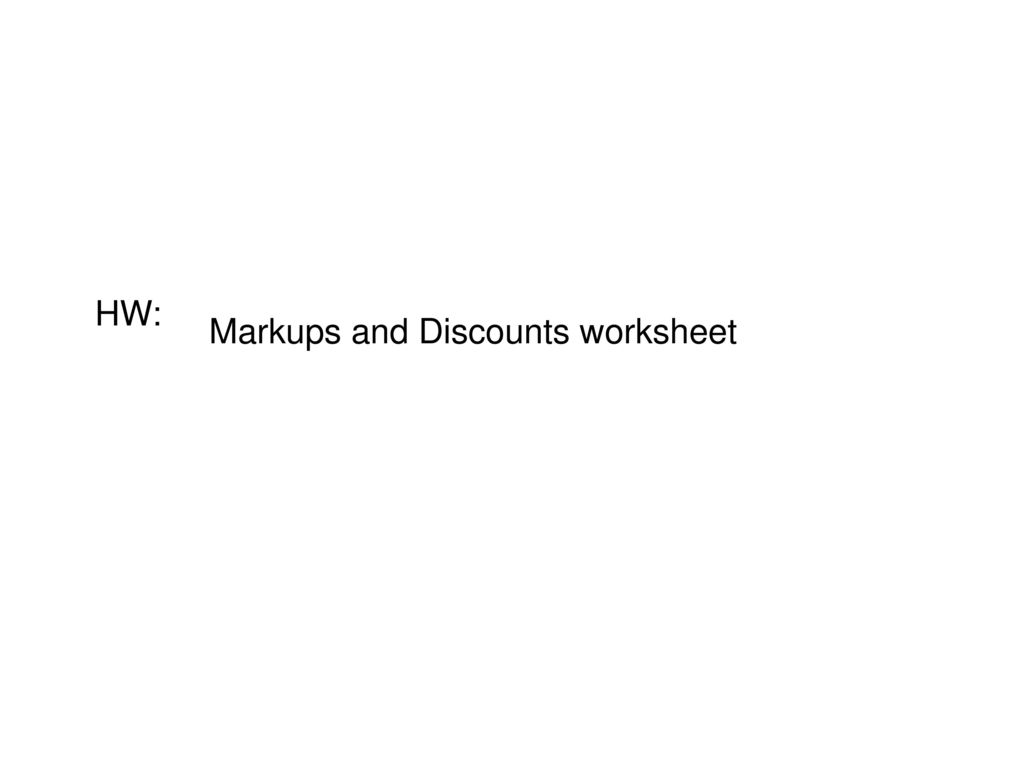 Markups And Markdowns Ppt Download