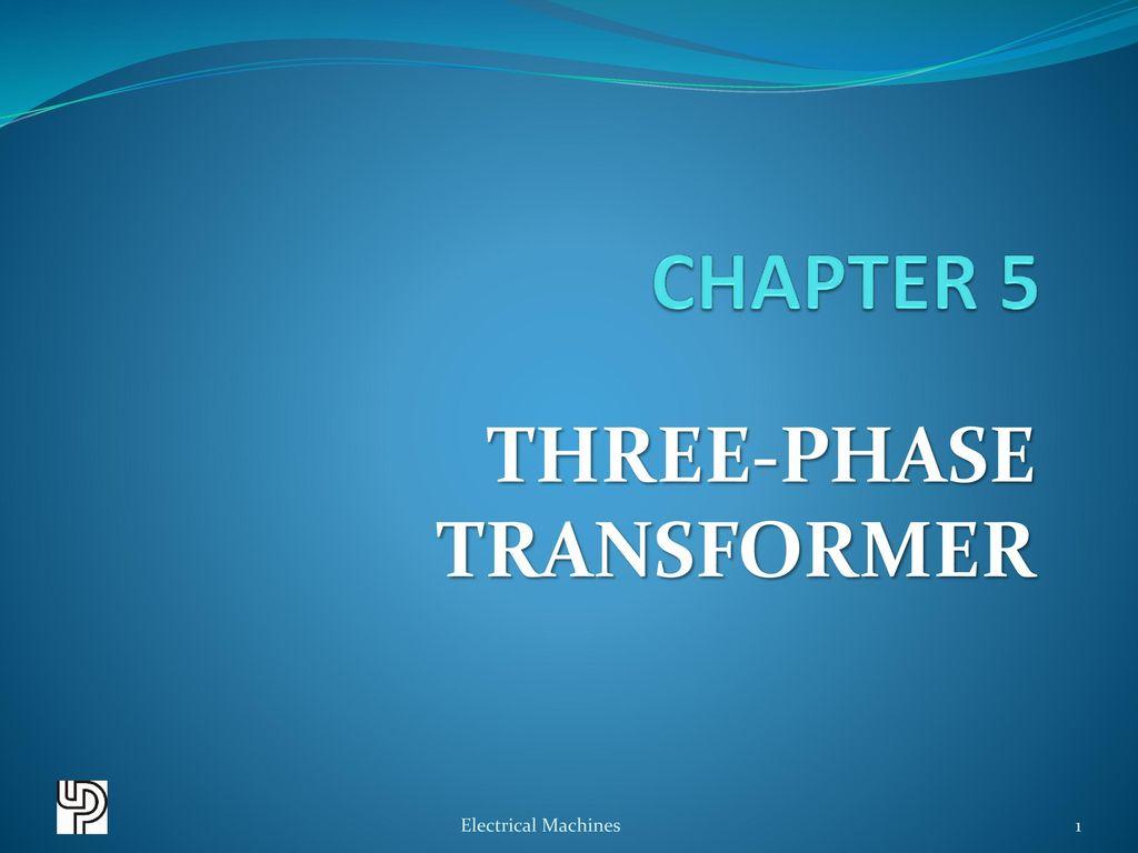 THREE-PHASE TRANSFORMER - ppt download