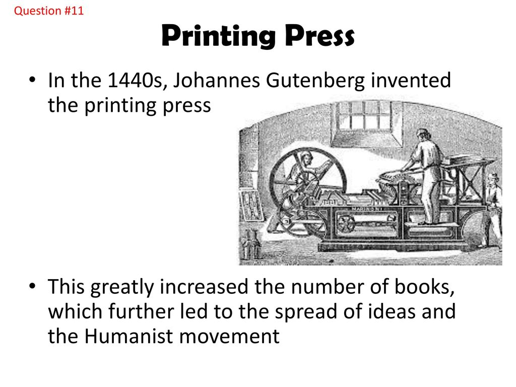 The Renaissance Ppt Download Johannes Gutenberg Printing Press Diagram Question 11 In 1440s Invented