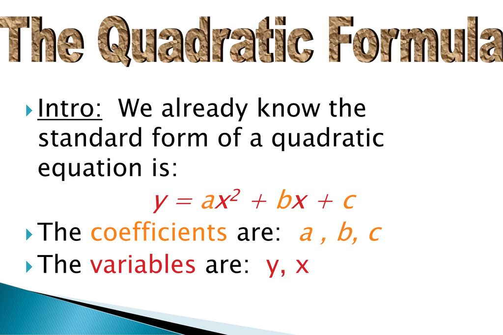 Intro We Already Know The Standard Form Of A Quadratic Equation Is