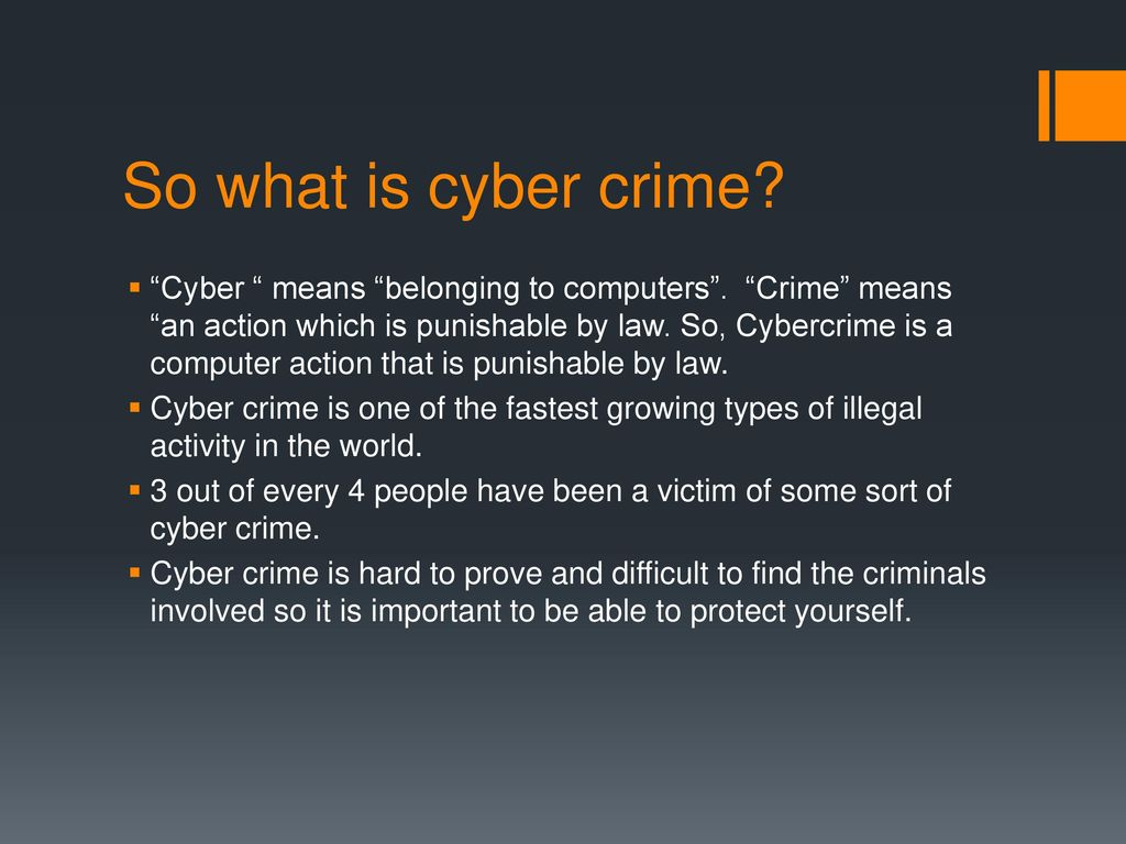 To Know What Cyber Crime Is Ppt Download