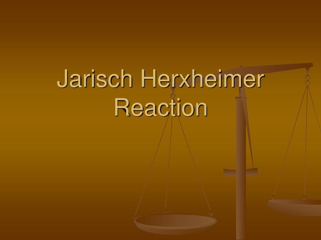 Jarisch Herxheimer Reaction - ppt download