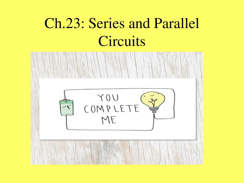 Ch22 Current Electricity Ppt Download Circuits In Parallel And Series 12 Ch23