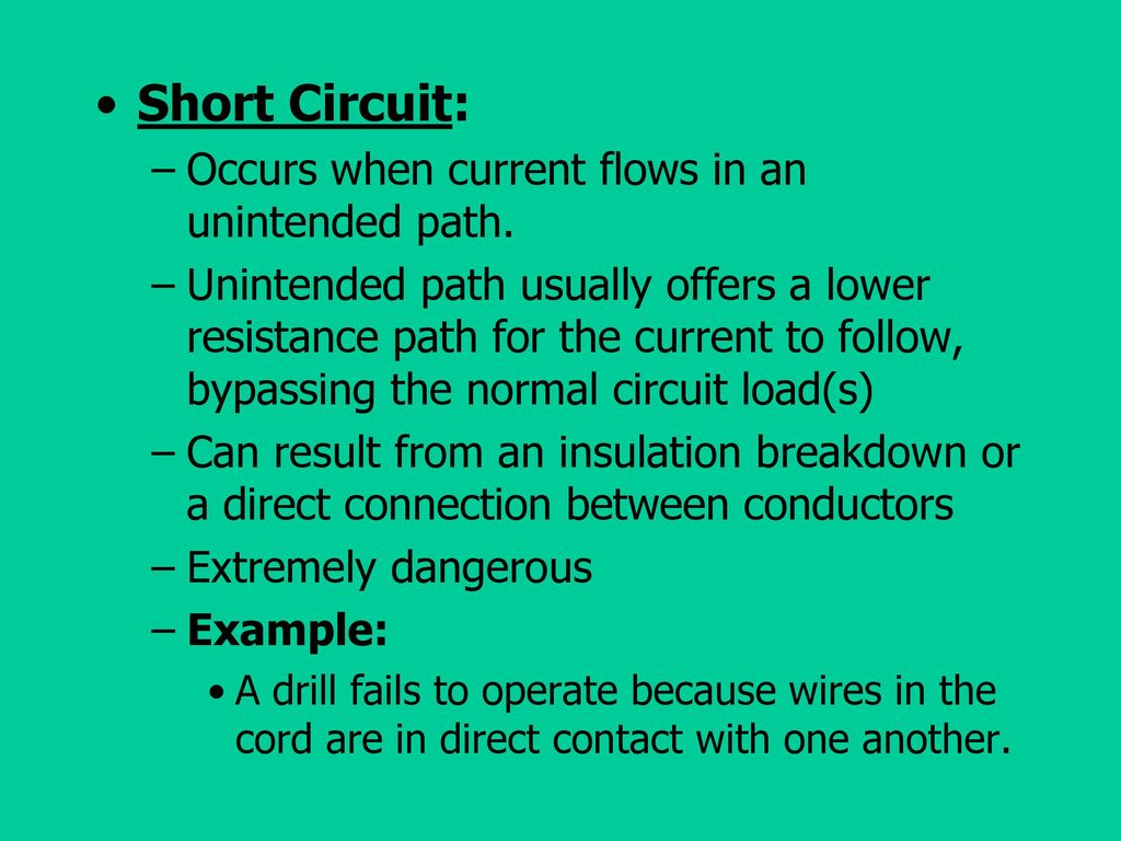 Electrical Principles Terminology And Safety Ppt Download Circuit Is Path That Allows Electricity To Flow Through Short Occurs When Current Flows In An Unintended