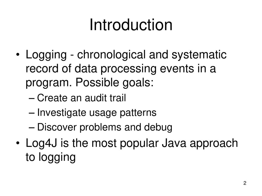 Logging with Log4J  - ppt download