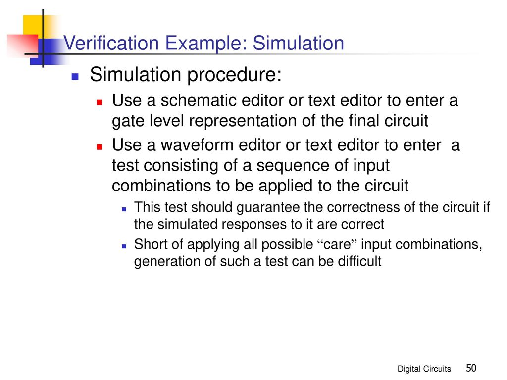 Combinational Logic Design Ppt Download Electronic Circuit Schematics Consisting Of Digital And Analog Devices 50 Verification Example Simulation