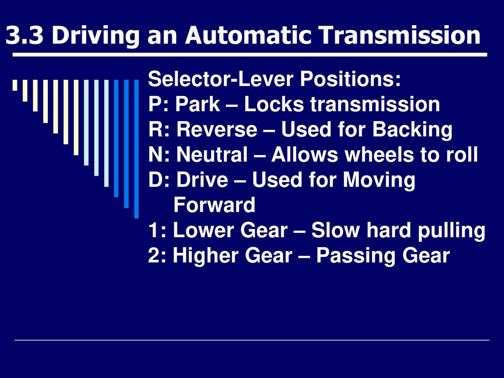 when an automatic transmission is set to n drivers ed