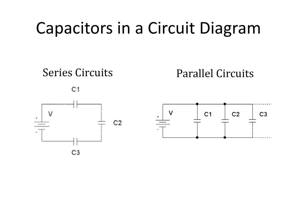 Real Vs Ideal Batteries Capacitance Ppt Download Circuit Diagram Capacitor Capacitors In A