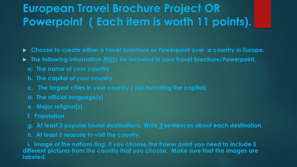 european travel brochure project or powerpoint each item is worth