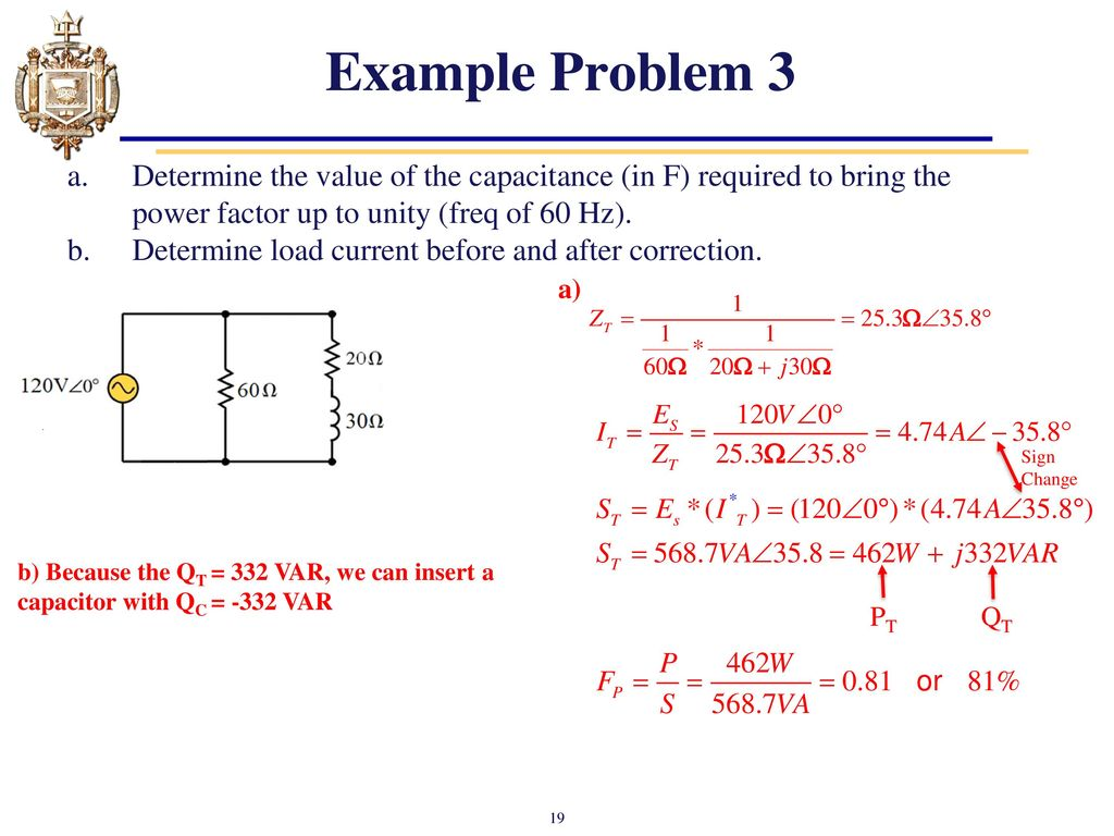Lesson 22 Ac Power Factor And Correction Ppt Download Capacitors Example Problem 3 Determine The Value Of Capacitance In F Required To Bring