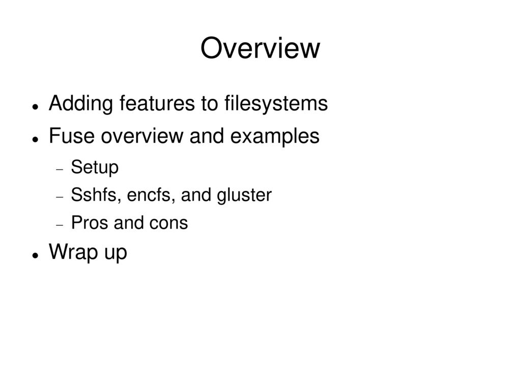 William Stearns FUSE Filesystems William Stearns - ppt download