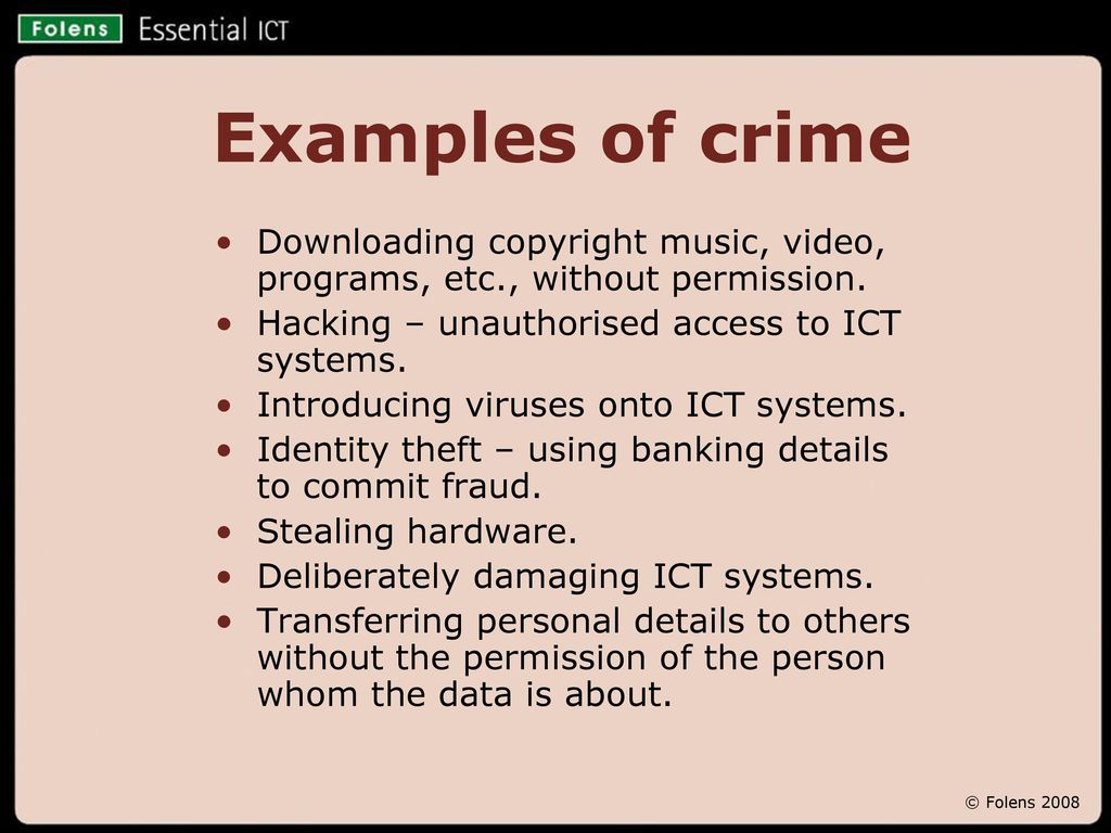 Misuses of ICT Malpractice and crime © Folens ppt download