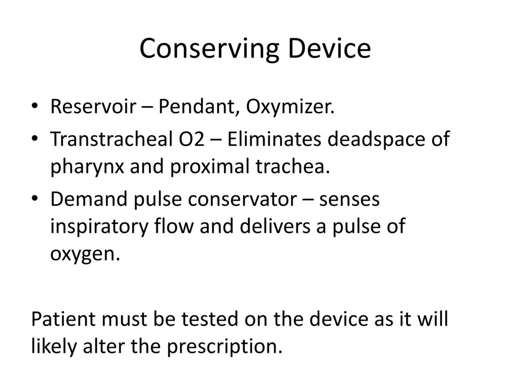 Long term oxygen therapy ppt download conserving device reservoir pendant oxymizer aloadofball Images