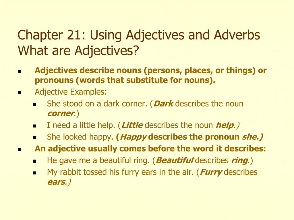 Chapter 21 Using Adjectives And Adverbs What Are Adjectives Ppt
