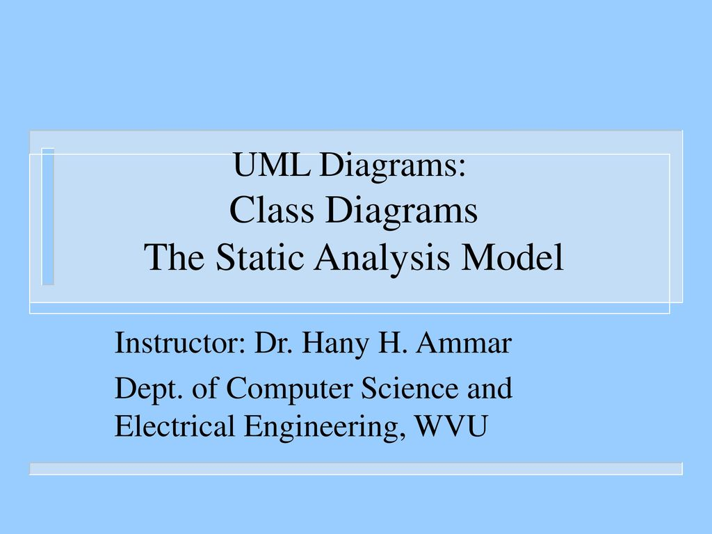 Uml Diagrams Class The Static Analysis Model Ppt Download Electrical Schematic Classes