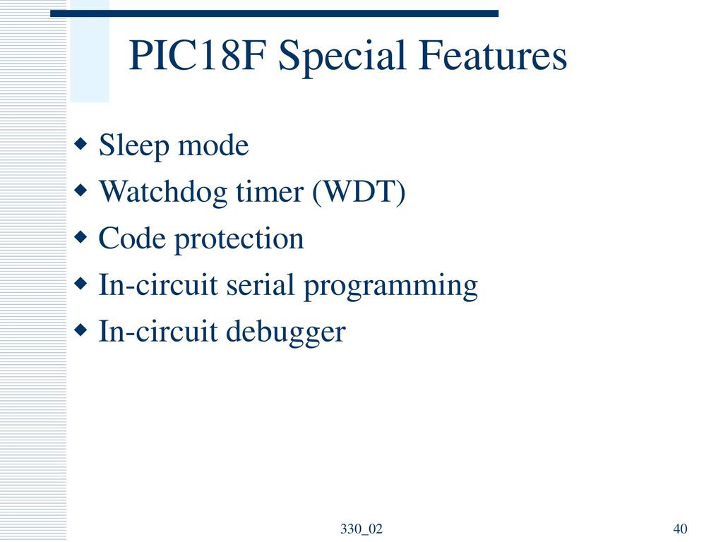 Microprocessor And Microcontroller Fundamentals Ppt Download Electronic Watchdog Circuit Free Circuits 8085 Projects Pic18f Special Features Sleep Mode Timer Wdt
