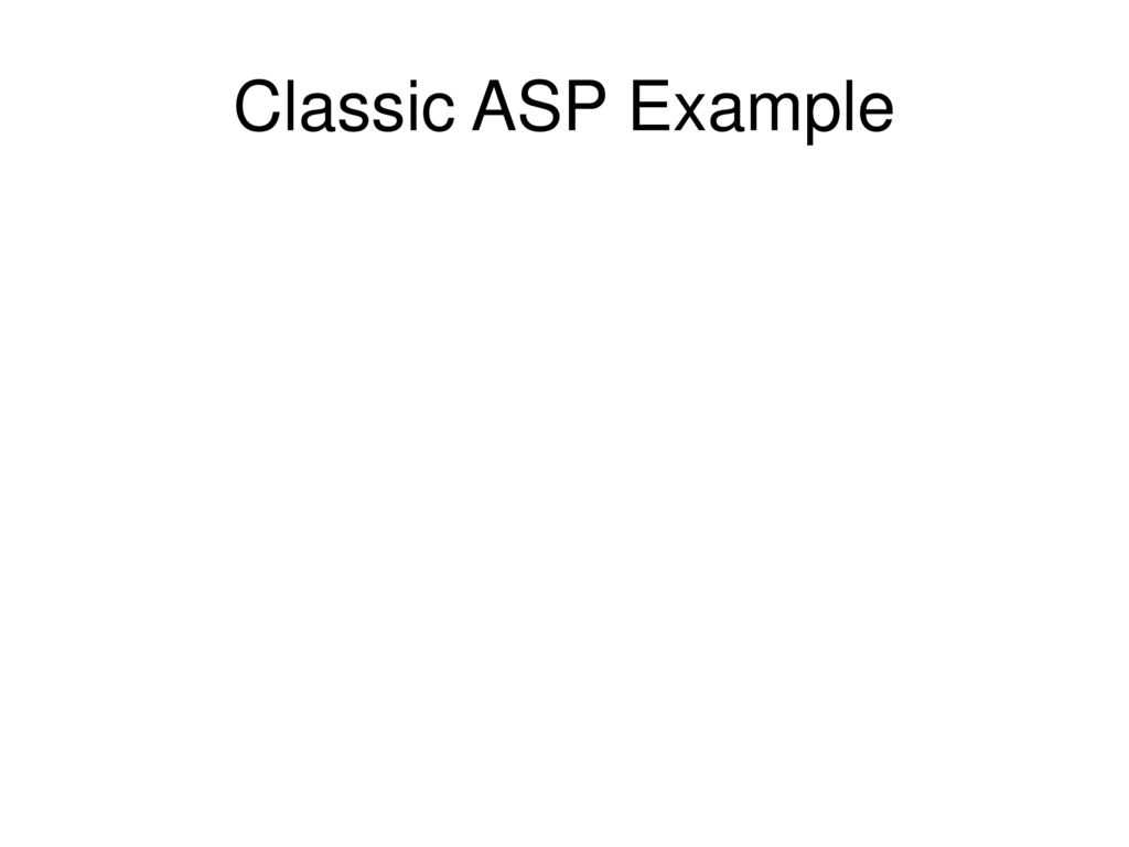 Classic ASP Example The Time Isnow