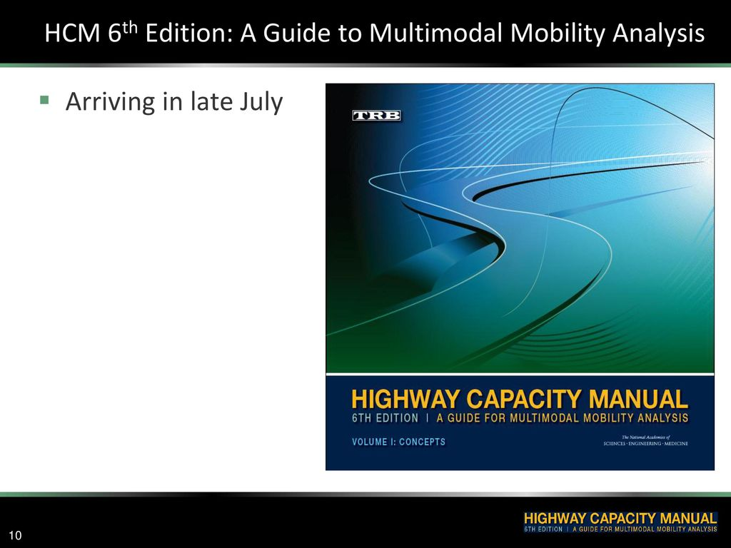 HCM 6th Edition: A Guide to Multimodal Mobility Analysis