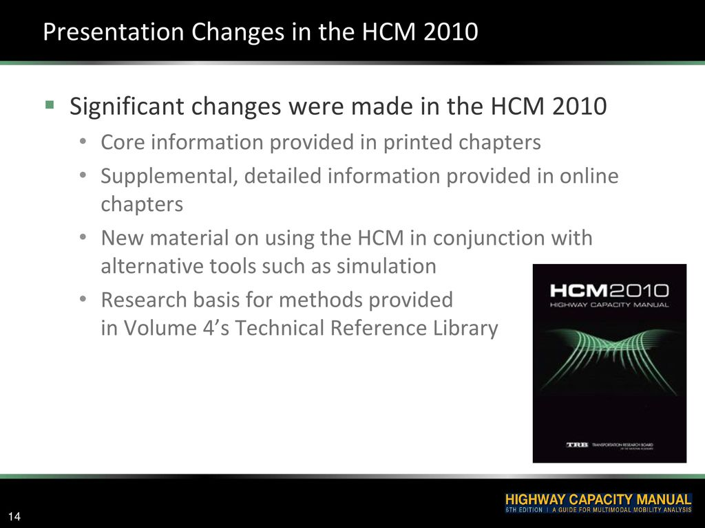 Presentation Changes in the HCM 2010