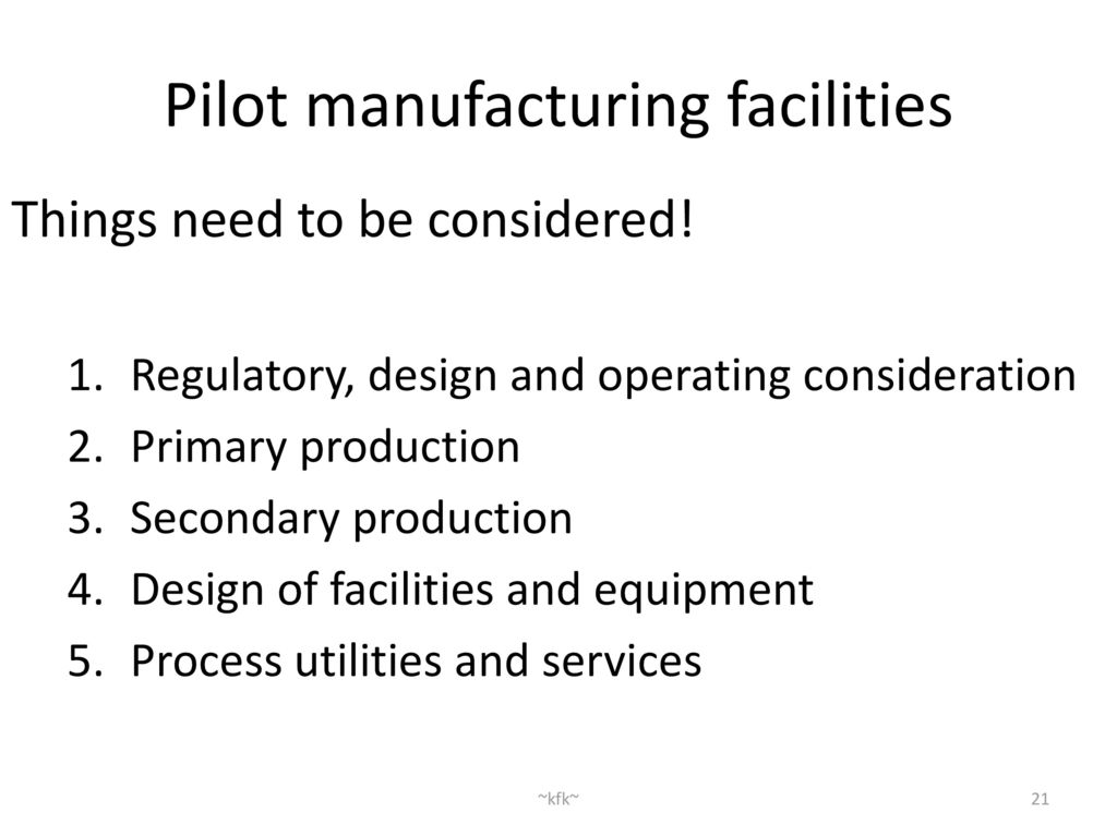 GMP and Pilot Manufacturing facilities - ppt download