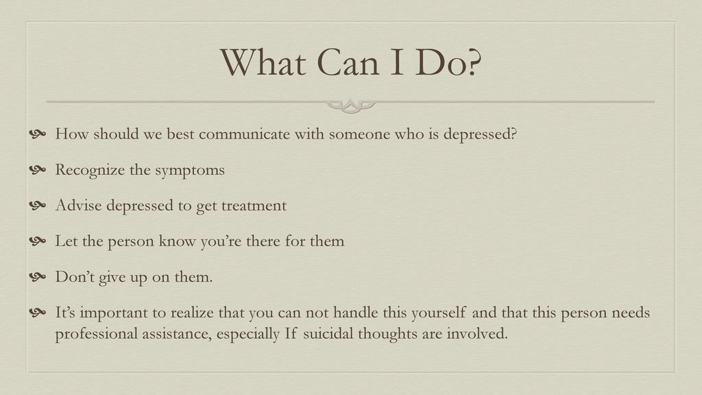 what should we do when we are depressed