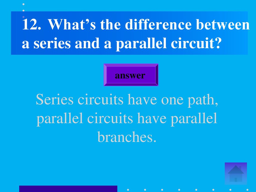Magnetism And Electricity Ii Ppt Download What Is The Difference Between A Parallel Circuit Series Whats