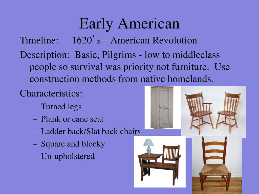 American Furniture Styles 2 Early