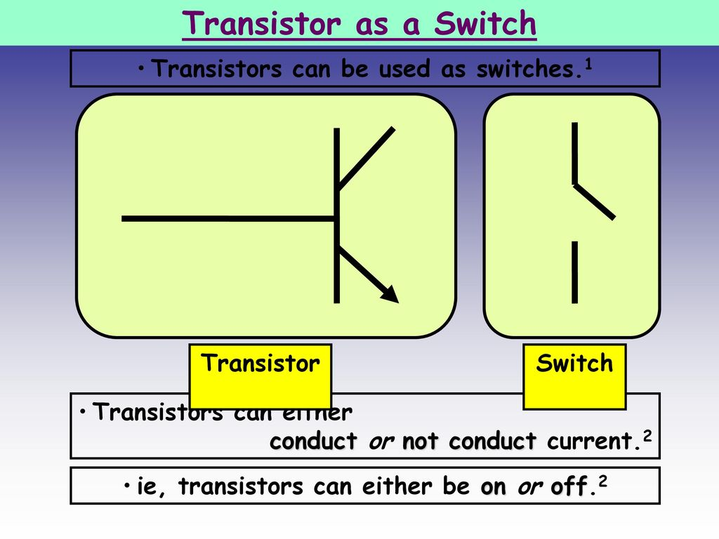 Transistor Ppt Download Act As A Switch Working And Switching Circuit 7