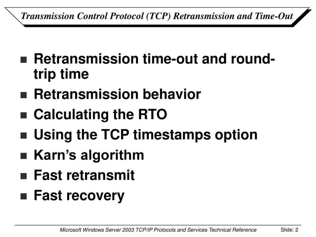 Transmission Control Protocol (TCP) Retransmission and Time
