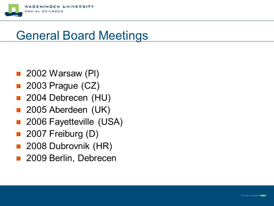 General Board Meetings