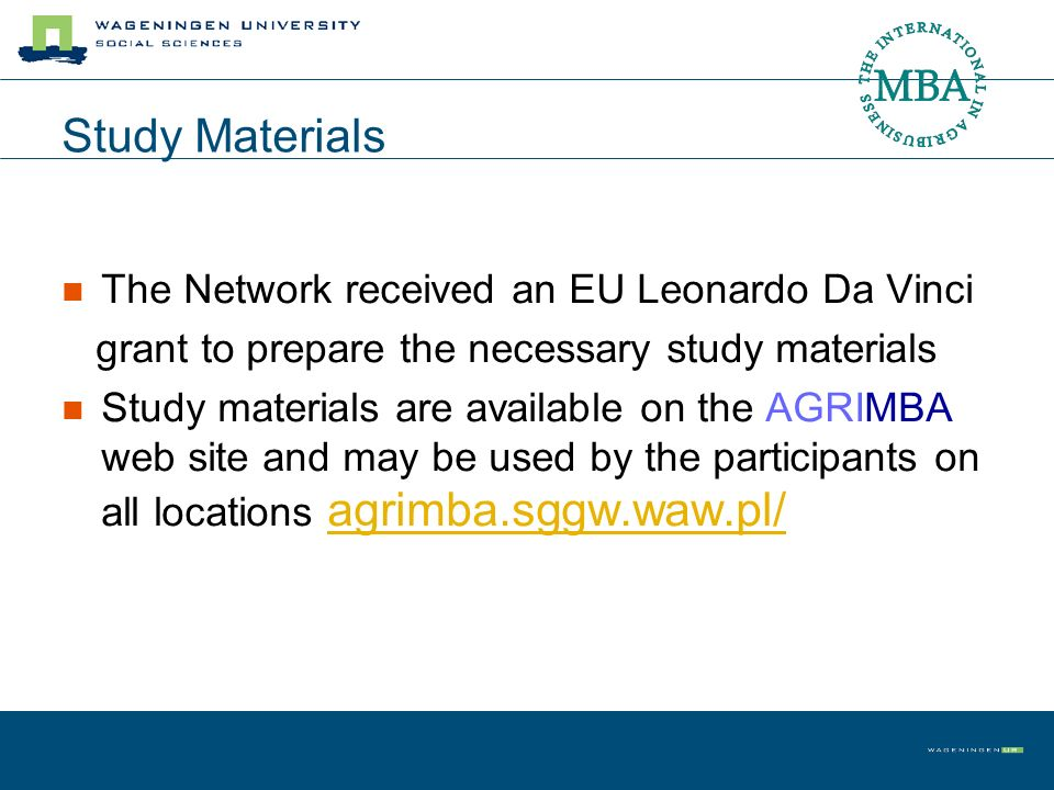 Study Materials The Network received an EU Leonardo Da Vinci