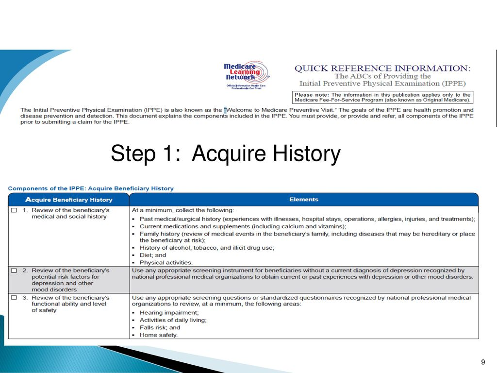 9 Step 1: Acquire History